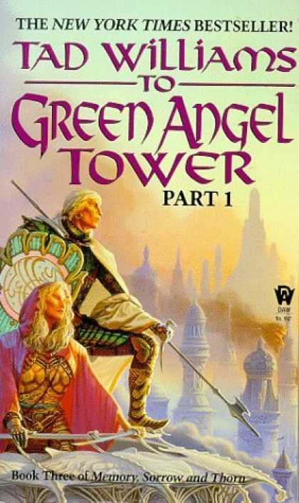 Bestselling Sci-Fi/ Fantasy (2006) - To Green Angel Tower, Part 1 (Memory, Sorrow, and Thorn, Book 3) by Tad Williams