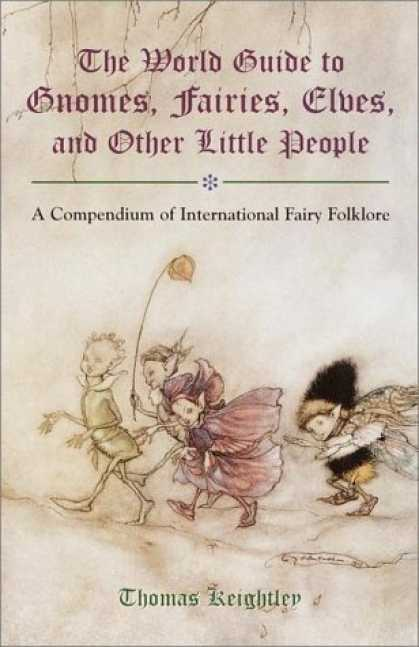 Bestselling Sci-Fi/ Fantasy (2006) - The World Guide to Gnomes, Fairies, Elves & Other Little People by Thomas Keight