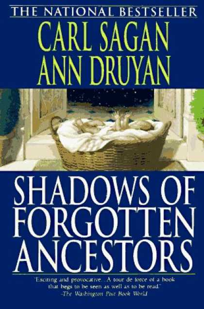 Bestselling Sci-Fi/ Fantasy (2006) - Shadows of Forgotten Ancestors by Carl Sagan