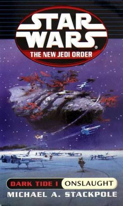 Bestselling Sci-Fi/ Fantasy (2006) - Dark Tide I: Onslaught (Star Wars: The New Jedi Order, Book 2) by Michael A. Sta