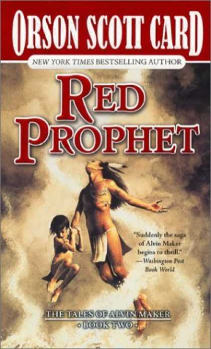 Bestselling Sci-Fi/ Fantasy (2006) - Red Prophet (Tales of Alvin Maker, Book 2) by Orson Scott Card
