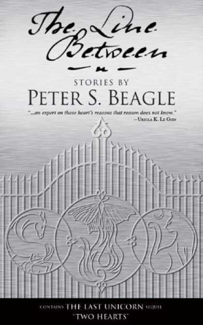 Bestselling Sci-Fi/ Fantasy (2006) - The Line Between by Peter S. Beagle