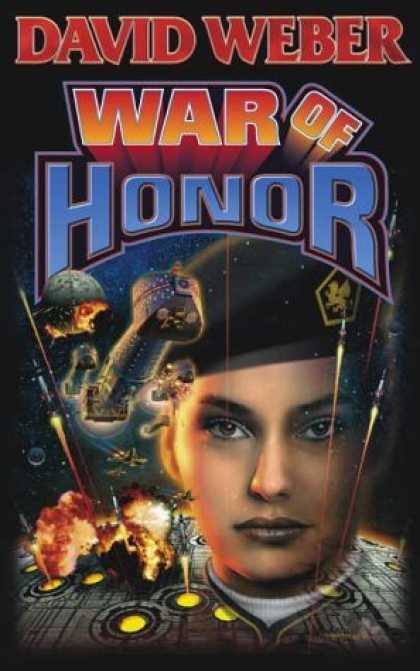 Bestselling Sci-Fi/ Fantasy (2006) - War of Honor (Honor Harrington Series, Book 10) by David Weber