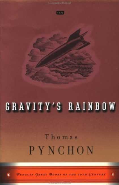 Bestselling Sci-Fi/ Fantasy (2006) - Gravity's Rainbow by Thomas Pynchon