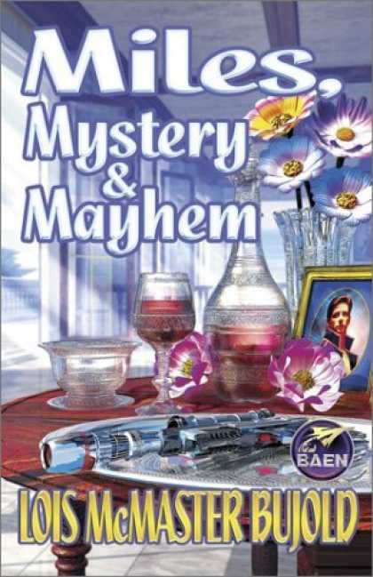 Bestselling Sci-Fi/ Fantasy (2006) - Miles, Mystery & Mayhem by Lois McMaster Bujold