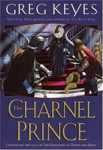 Bestselling Sci-Fi/ Fantasy (2006) - The Charnel Prince (The Kingdoms of Thorn and Bone, Book 2) by Greg Keyes