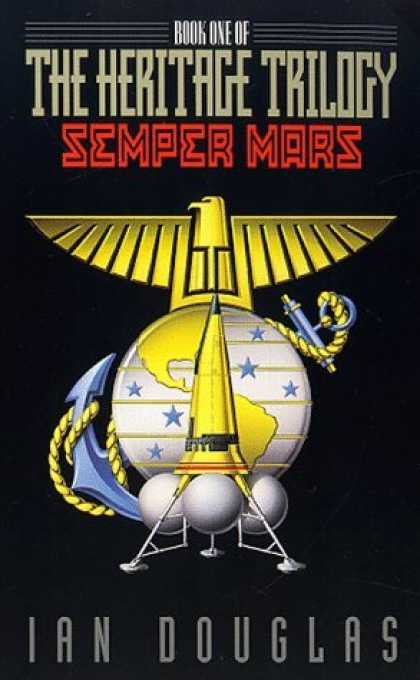 Bestselling Sci-Fi/ Fantasy (2006) - Semper Mars: Book One of the Heritage Trilogy by Ian Douglas