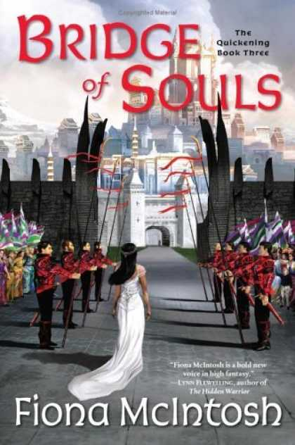 Bestselling Sci-Fi/ Fantasy (2006) - Bridge of Souls: The Quickening Book Three (The Quickening) by Fiona McIntosh