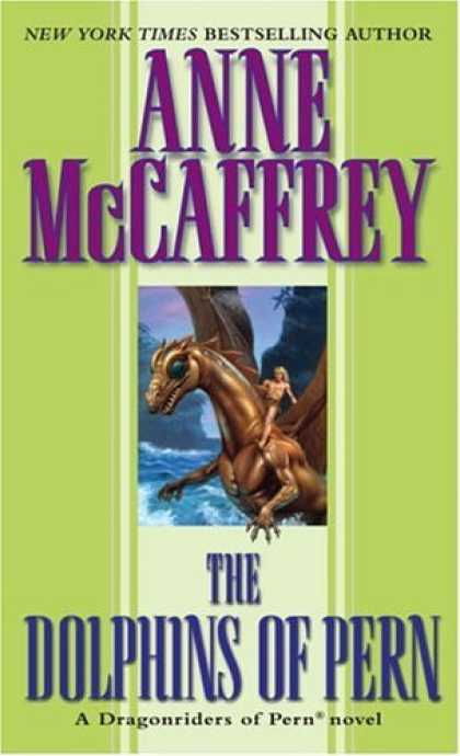 Bestselling Sci-Fi/ Fantasy (2006) - The Dolphins of Pern (Dragonriders of Pern) by Anne McCaffrey
