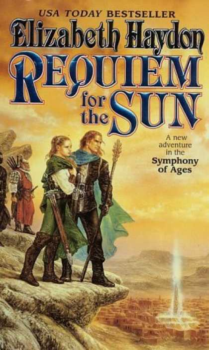 Bestselling Sci-Fi/ Fantasy (2006) - Requiem for the Sun (The Symphony of Ages) by Elizabeth Haydon