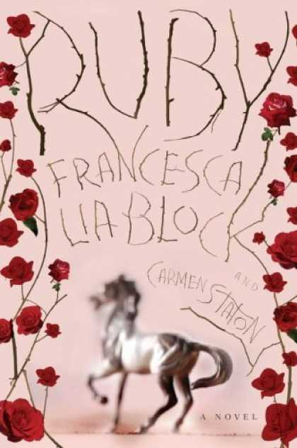 Bestselling Sci-Fi/ Fantasy (2006) - Ruby: A Novel by Francesca Lia Block