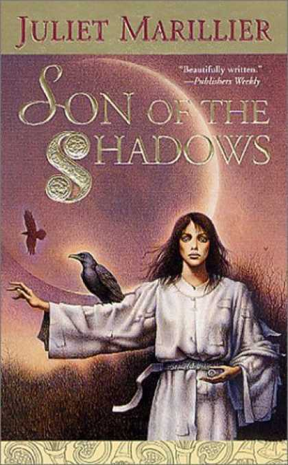 Bestselling Sci-Fi/ Fantasy (2006) - Son of the Shadows (The Sevenwaters Trilogy) by Juliet Marillier