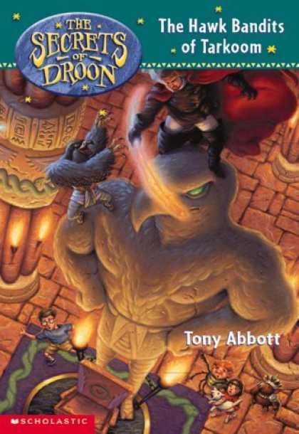 Bestselling Sci-Fi/ Fantasy (2006) - The Hawk Bandits of Tarkoom (Secrets of Droon, Book 11) by Tony Abbott