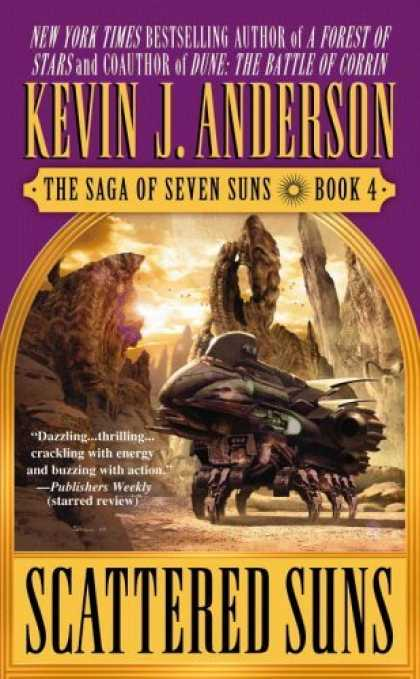 Bestselling Sci-Fi/ Fantasy (2006) - Scattered Suns (The Saga of Seven Suns, Book 4) by Kevin J. Anderson