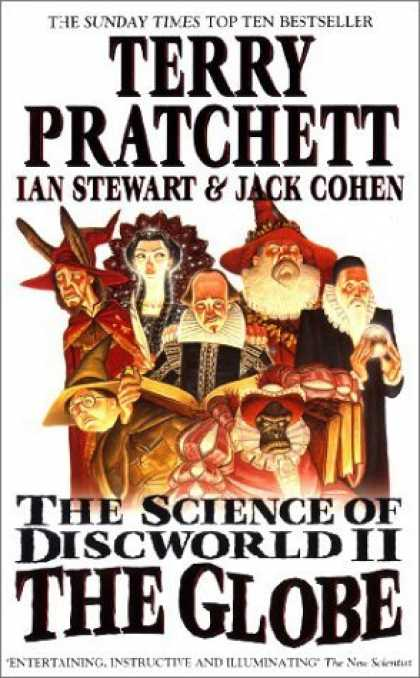 Bestselling Sci-Fi/ Fantasy (2006) - The Science of Discworld II: The Globe (Discworld) by Terry Pratchett