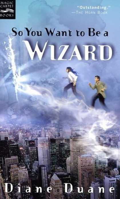 Bestselling Sci-Fi/ Fantasy (2006) - So You Want to Be a Wizard: The First Book in the Young Wizards Series by Diane