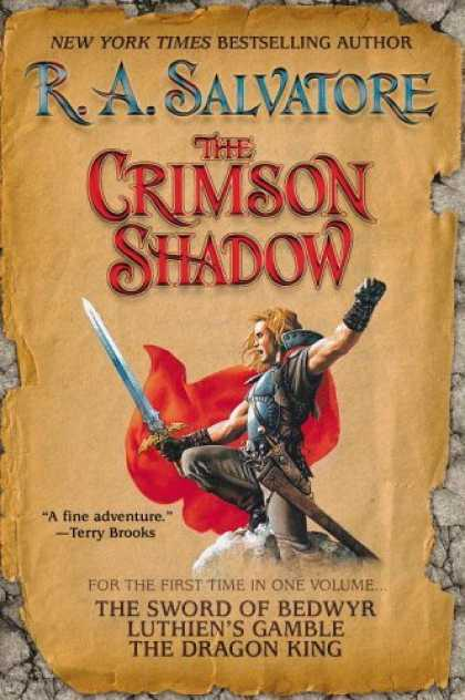 Bestselling Sci-Fi/ Fantasy (2006) - The Crimson Shadow by R. A. Salvatore