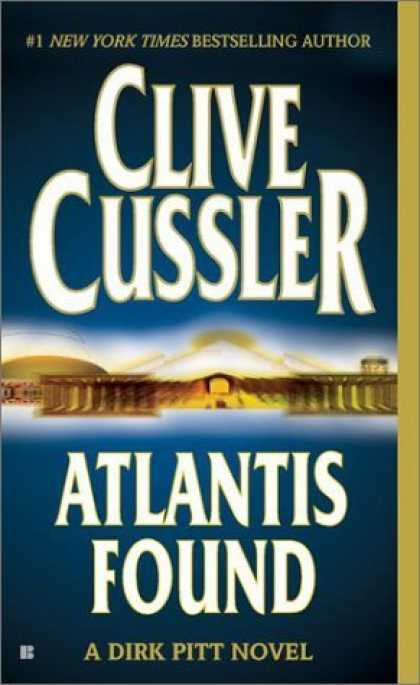Bestselling Sci-Fi/ Fantasy (2006) - Atlantis Found (A Dirk Pitt Novel) by Clive Cussler