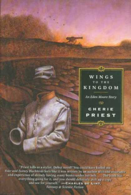 Bestselling Sci-Fi/ Fantasy (2006) - Wings to the Kingdom by Cherie Priest