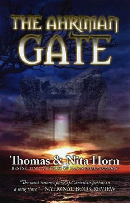 Bestselling Sci-Fi/ Fantasy (2006) - The Ahriman Gate: Some Gates Should Not Be Opened by Tom Horn