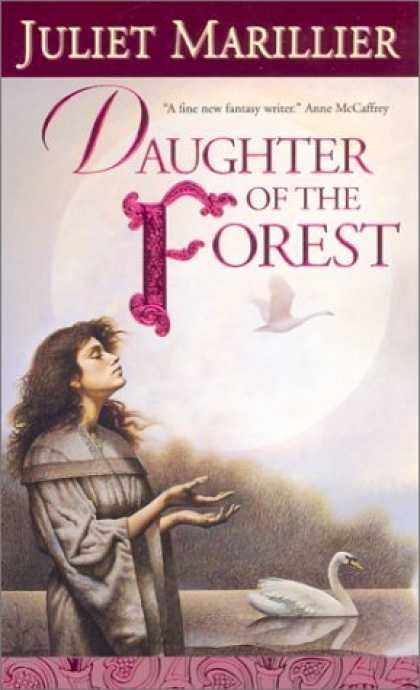 Bestselling Sci-Fi/ Fantasy (2006) - Daughter of the Forest (The Sevenwaters Trilogy) by Juliet Marillier