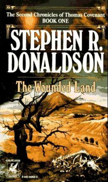Bestselling Sci-Fi/ Fantasy (2006) - The Wounded Land (The Second Chronicles of Thomas Covenant, Book 1) by Stephen R
