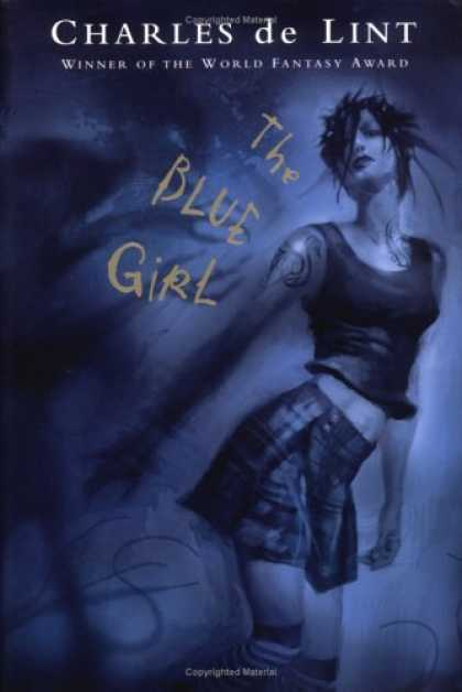 Bestselling Sci-Fi/ Fantasy (2006) - Blue Girl by Charles de Lint