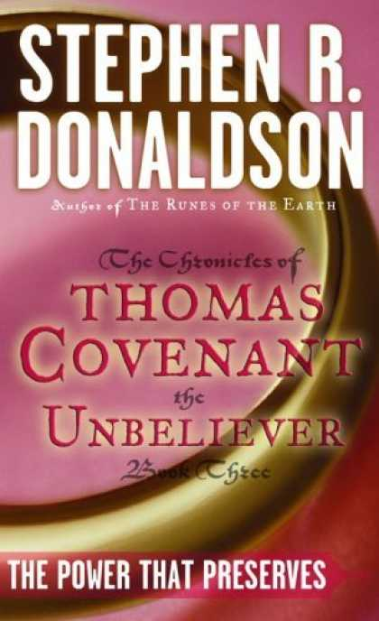 Bestselling Sci-Fi/ Fantasy (2006) - The Power That Preserves (The Chronicles of Thomas Covenant the Unbeliever, Book