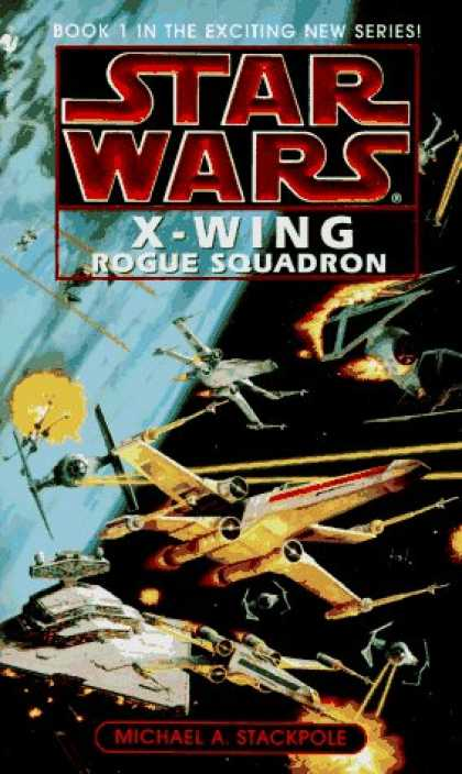 Bestselling Sci-Fi/ Fantasy (2006) - Rogue Squadron (Star Wars: X-Wing Series, Book 1) by Michael A. Stackpole