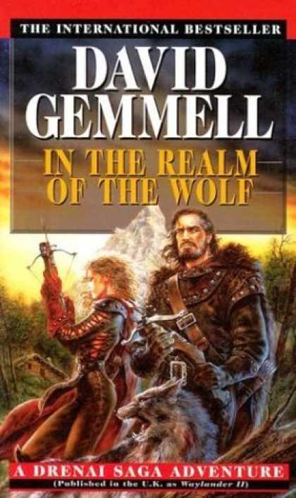 Bestselling Sci-Fi/ Fantasy (2006) - In the Realm of the Wolf (Drenai Tales, Book 5) by David Gemmell