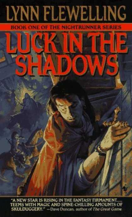 Bestselling Sci-Fi/ Fantasy (2006) - Luck in the Shadows (Nightrunner, Vol. 1) by Lynn Flewelling