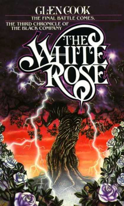 Bestselling Sci-Fi/ Fantasy (2006) - The White Rose: A Novel of the Black Company (Chronicles of The Black Company) b