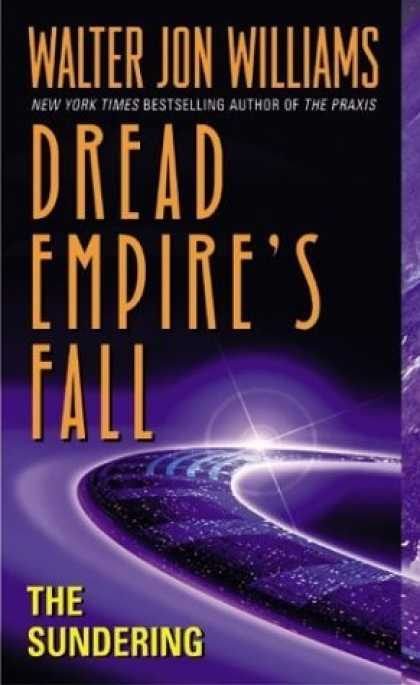 Bestselling Sci-Fi/ Fantasy (2006) - The Sundering: Dread Empire's Fall (Dread Empires Fall) by Walter Jon Williams