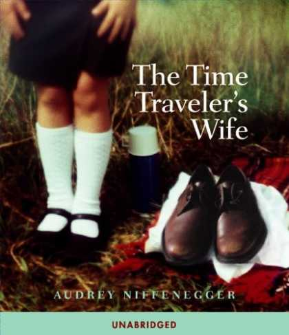 Bestselling Sci-Fi/ Fantasy (2006) - The Time Traveler's Wife by Audrey Niffenegger