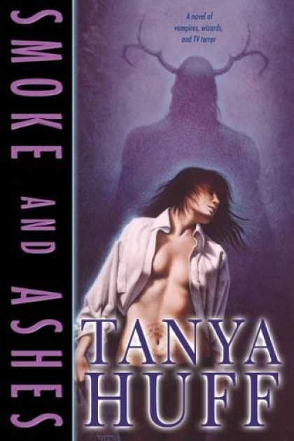 Bestselling Sci-Fi/ Fantasy (2006) - Smoke and Ashes by Tanya Huff