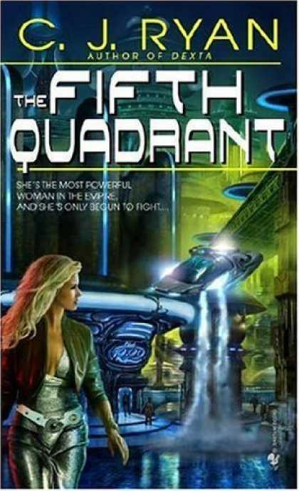 Bestselling Sci-Fi/ Fantasy (2006) - The Fifth Quadrant by C.J. Ryan
