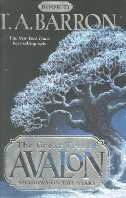 Bestselling Sci-Fi/ Fantasy (2006) - Shadows on the Stars (The Great Tree of Avalon, Book 2) by T. A. Barron