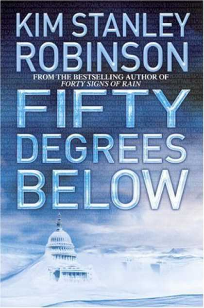 Bestselling Sci-Fi/ Fantasy (2006) - Fifty Degrees Below by Kim Stanley Robinson