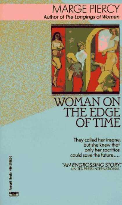 Bestselling Sci-Fi/ Fantasy (2006) - Woman on the Edge of Time by Marge Piercy