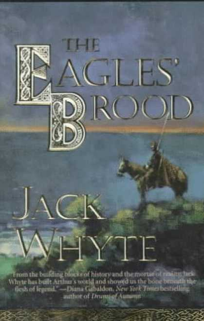 Bestselling Sci-Fi/ Fantasy (2006) - The Eagles' Brood (Camulod Chronicles) by Jack Whyte