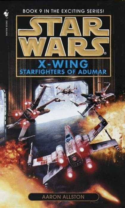 Bestselling Sci-Fi/ Fantasy (2006) - Starfighters of Adumar (Star Wars: X-Wing, Book 9) by Aaron Allston