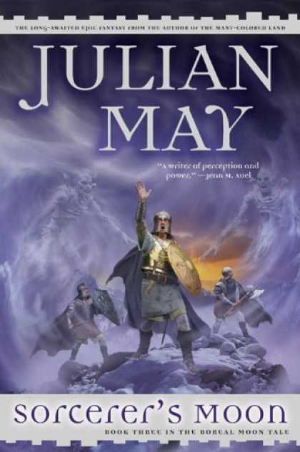 Bestselling Sci-Fi/ Fantasy (2006) - Sorcerer's Moon (The Boreal Moon Tale) by Julian May