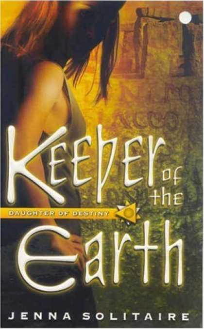 Bestselling Sci-Fi/ Fantasy (2006) - Keeper of the Earth (The Guardian of the Boards) by Jenna Solitaire