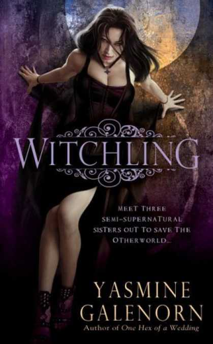 Bestselling Sci-Fi/ Fantasy (2006) - Witchling by Yasmine Galenorn