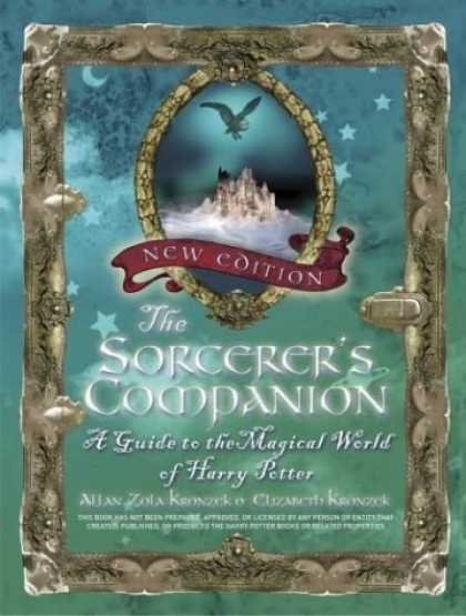 Bestselling Sci-Fi/ Fantasy (2006) - The Sorcerer's Companion: A Guide to the Magical World of Harry Potter by Allan
