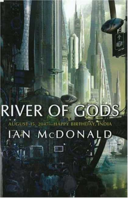 Bestselling Sci-Fi/ Fantasy (2006) - River of Gods by Ian McDonald