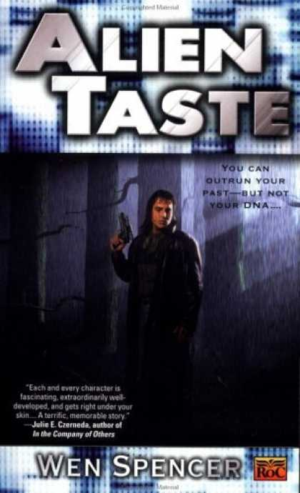 Bestselling Sci-Fi/ Fantasy (2006) - Alien Taste (Ukiah Oregon Novels) by Wen Spencer