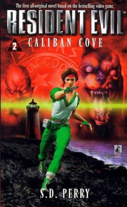 Bestselling Sci-Fi/ Fantasy (2006) - Caliban Cove (Resident Evil #2) by S.D. Perry