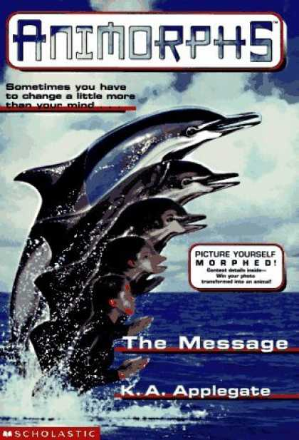 Bestselling Sci-Fi/ Fantasy (2006) - The Message (Animorphs , No 4) by K.A. Applegate