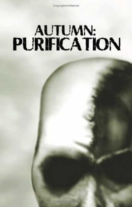 Bestselling Sci-Fi/ Fantasy (2006) - Autumn: Purification by David Moody